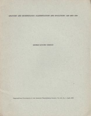 Anatomy and Morphology: Classification and Evolution: 1859 and 1959