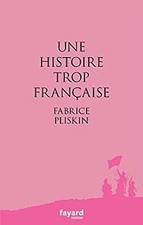 Une histoire trop française, Pliskin, Fabrice