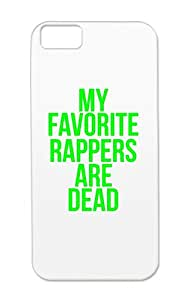 TPU Music Hip Hop My Favorite Rappers Are Dead Green Cover Case For Iphone 5c