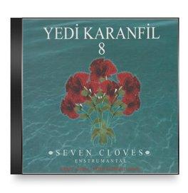 Yedi Karanfil - Yedi Karanfil - Yedi Karanfil 8 Seven Cloves Enstrumantal - Zortam Music