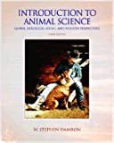 Introduction to Animal Science, Damron, Stephen W., 0130870722