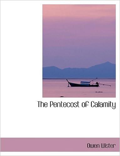 Get e-book The Pentecost of Calamity