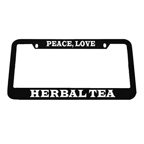 Speedy Pros Peace Love Herbal Tea Zinc Metal License Plate Frame Car Auto Tag Holder - Black 2 Holes