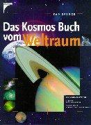 Das Kosmos Buch vom Weltraum.