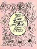 Floral Designs and Motifs for Artists, Needleworkers and Craftspeople (Dover Pictorial Archives) (Dover Pictorial Archive Series)