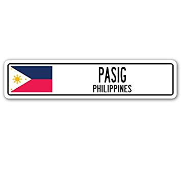 Amazon.com: PASIG, PHILIPPINES - Cartel de la calle, bandera ...