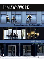 THE LAW OF WORK: COMMON LAW AND THE REGULATION OF WORK