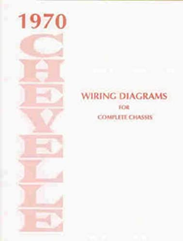 1970 chevelle wiring diagram manual reprint malibu ss el camino rh amazon com 1970 chevelle ss wiring diagram 1970 chevelle ss wiring diagram