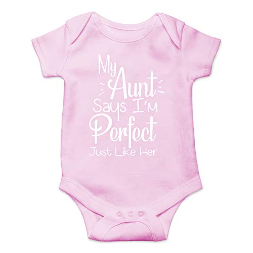 My Aunt Says I'm Perfect Just Like Her - Funny Cute Infant Creeper, One-Piece Baby Bodysuit (Pink, Newborn)