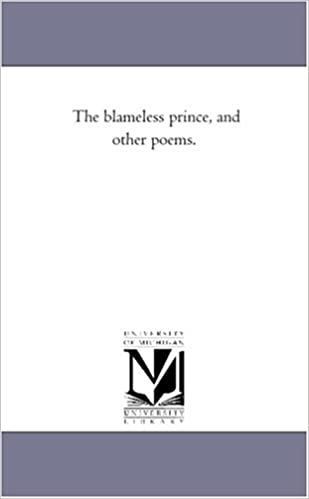 The blameless prince, and other poems.