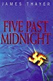 img - for Five Past Midnight by James Stewart Thayer (1997-10-10) book / textbook / text book