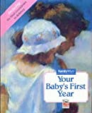 Baby's First Year, Time-Life Books Editors, 0809459043