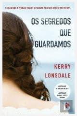 Os Segredos que Guardamos (Portuguese Edition)