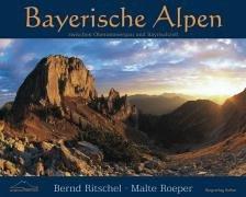 Bayerische Alpen: Zwischen Oberammergau und Bayrischzell