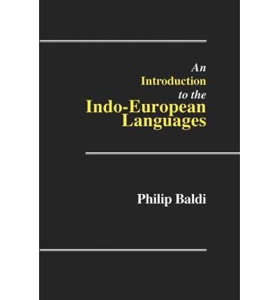 [(An Introduction to the Indo-European Languages)] [Author: Philip Baldi] published on (June, 2006) ebook