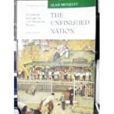The Unfinished Nation Vol. 2 : A Concise Narrative of the American People, Brinkley, Alan, 0072295619