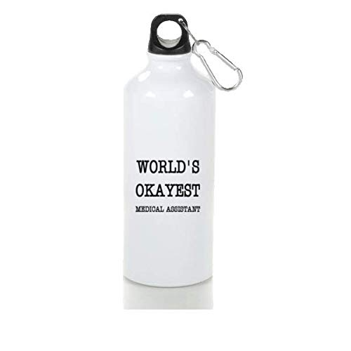Medical Assistant Best Worlds - 17oz Sports Kettle Best Funny Quotes Kettle World's Okayest Medical Assistant Tea Kettle or Coffee Kettle Medical Assistant Gifts (Print Duplex)