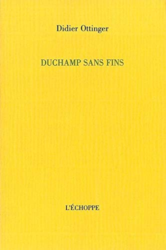 Duchamp sans fins (French Edition)