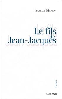 Le fils de Jean-Jacques par Marsay