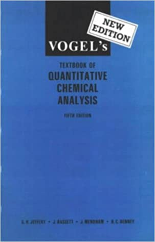 VogelS Textbook Of Quantitative Chemical Analysis GH Jeffery