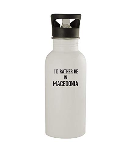 Knick Knack Gifts I'd Rather Be in Macedonia - 20oz Sturdy Stainless Steel Water Bottle, White