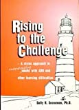 Rising to the Challenge, Sally R. Snowman, 1888964006