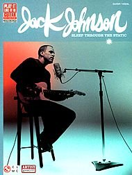 Cherry Lane Jack Johnson Sleep Through the Static Guitar Tab Songbook