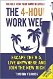 The 4-Hour Work Week: Escape The 9-5, Live Anywhere And Join The New Rich (English)