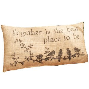 Birds Together Best Place to Be 6 x 12 Burlap Decorative Throw Pillow