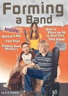 Forming a Band (Rock Music Library) Adam R. Schaefer