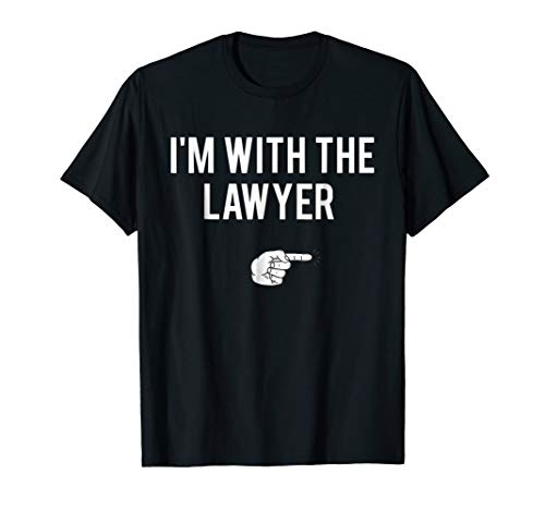 I'm With The Lawyer Halloween Costume Party Matching T-Shirt -
