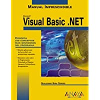 Visual Basic .net (Manuales Imprescindibles / Essential Manuals)