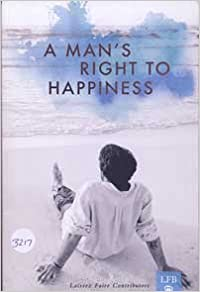 A Man's Right to Happiness