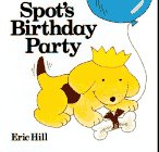 Spot's Birthday Party, Eric Hill, 0399217703
