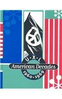 Download UXL American Decades - 1960-1969 [Hardcover] [2002] (Author) Sara Pendergast PDF