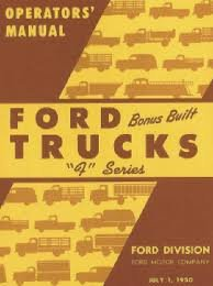 1950 Ford Truck Owners Manual 50 (with (Ford F-series Pickups Starter)