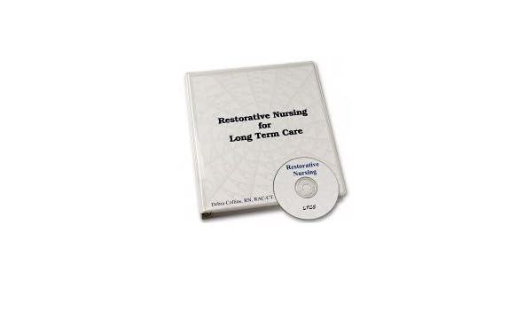 Restorative Nursing Program For Long Term Care Book And CD