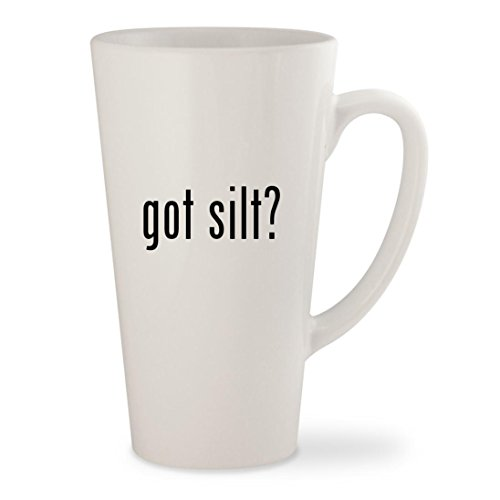 got silt? - White 17oz Ceramic Latte Mug Cup