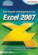 Das visuelle Einsteigerbuch für Excel 2007