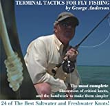 Terminal Tactics for Fly Fishing by George Anderson Review and Comparison