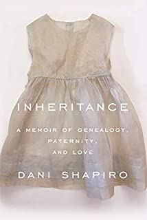 Book Cover: Inheritance: A Memoir of Genealogy, Paternity, and Love