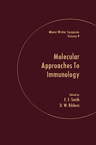 molecular Approaches to Immunology: Symposium Proceedings (Miami winter symposia)