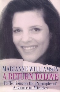 Return to Love: Reflections on the Principles of a Course in Miracles -  Marianne Williamson, Hardcover
