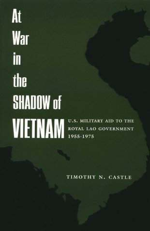 At War in the Shadow of Vietnam by Timothy N. Castle - The Columbia At Mall