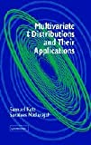 : Multivariate T-Distributions and Their Applications