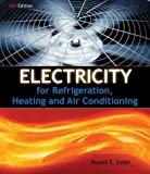 Electricity for Refrigeration, Heating, and Air Conditioning 8th (eighth) edition Text Only