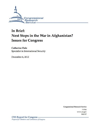 In Brief: Next Steps in the War in Afghanistan? Issues for Congress