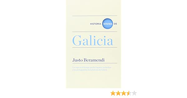 Historia mínima de Galicia (Historias mínimas): Amazon.es ...