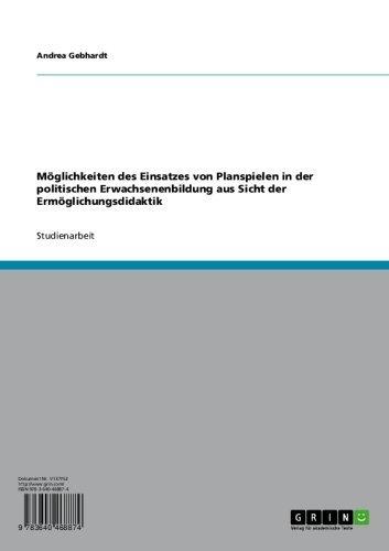 Möglichkeiten und Grenzen von Planspielen (German Edition)