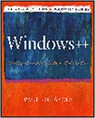 Windows++: Writing Reusable Windows Code in C++ (Andrew Schulman Programming Series)